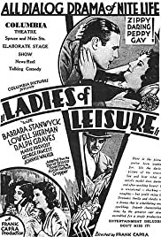 Ladies of Leisure (1930) Poster - Movie Forum, Cast, Reviews