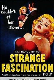 Strange Fascination Poster