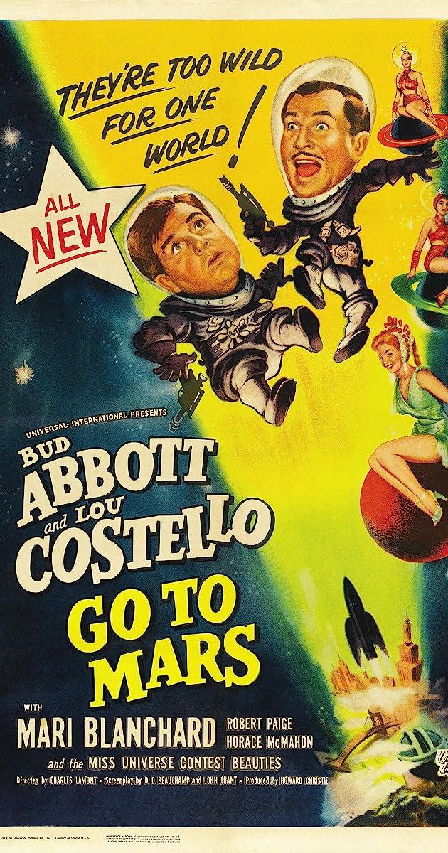 Abbott and Costello Go to Mars (1953) - IMDb