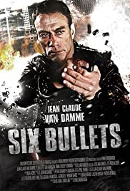 6 Bullets (2012) Poster - Movie Forum, Cast, Reviews