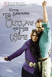 The Outlaw and His Wife (1918) Poster - Movie Forum, Cast, Reviews
