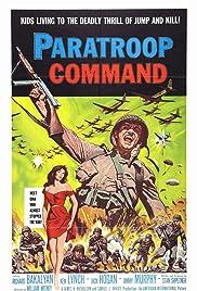Paratroop Command(1959) Poster - Movie Forum, Cast, Reviews