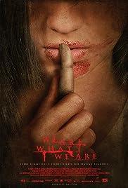 Somos lo que hay(2010) Poster - Movie Forum, Cast, Reviews