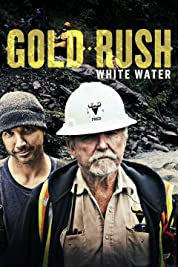 Gold Rush: White Water - Season 1 (2018) poster