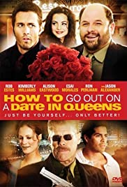 How to Go Out on a Date in Queens (2009) Poster - Movie Forum, Cast, Reviews