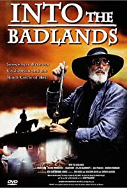 Into the Badlands (1991) Poster - Movie Forum, Cast, Reviews