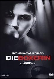 Die Boxerin(2004) Poster - Movie Forum, Cast, Reviews