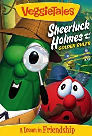 VeggieTales: Sheerluck Holmes and the Golden Ruler Poster