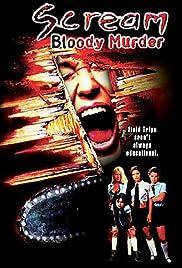 Scream Bloody Murder(2003) Poster - Movie Forum, Cast, Reviews