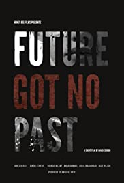 Future Got No Past Poster