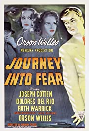 Journey Into Fear (1942) Poster - Movie Forum, Cast, Reviews