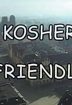 Kosher Friendly