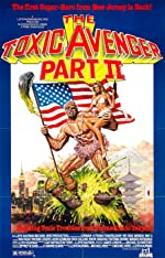 The Toxic Avenger Part II(1989)