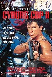 Cyborg Cop II(1994) Poster - Movie Forum, Cast, Reviews