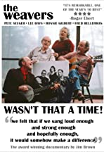 The Weavers: Wasn't That a Time