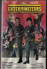 Los extermineitors(1989) Poster - Movie Forum, Cast, Reviews