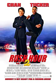 Rush Hour 2 (2001) Poster - Movie Forum, Cast, Reviews