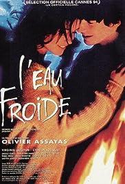 L'eau froide(1994) Poster - Movie Forum, Cast, Reviews
