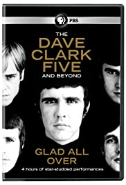 Glad All Over: The Dave Clark Five and Beyond Poster