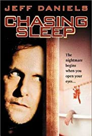 Chasing Sleep (2000) Poster - Movie Forum, Cast, Reviews