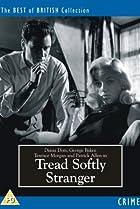 Image of Tread Softly Stranger