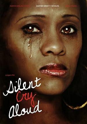 Silent Cry Aloud (2016)