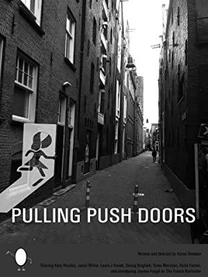 Pulling Push Doors full movie streaming