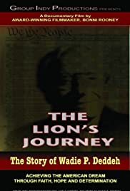 The Lion's Journey: The Story of Wadie P. Deddeh Poster
