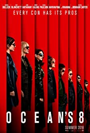 Ocean's 8 (2018) Poster - Movie Forum, Cast, Reviews