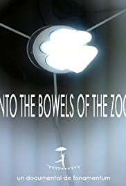Into the Bowels of the Zoo Poster