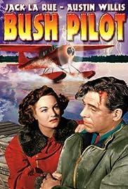 Bush Pilot Poster
