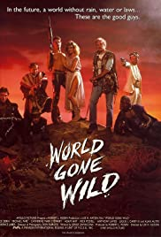 World Gone Wild (1987) Poster - Movie Forum, Cast, Reviews
