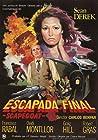 Escapada final (Scapegoat)