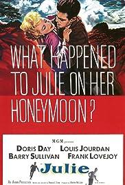 Julie(1956) Poster - Movie Forum, Cast, Reviews