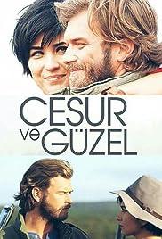 Cesur Ve Güzel Poster - TV Show Forum, Cast, Reviews