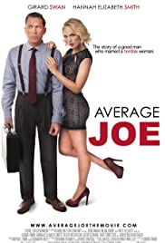 Average Joe (2018) Poster - Movie Forum, Cast, Reviews