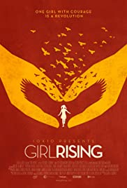Girl Rising (2013) Poster - Movie Forum, Cast, Reviews