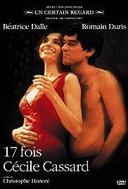 17 fois Cécile Cassard(2002) Poster - Movie Forum, Cast, Reviews