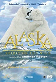 Alaska: Spirit of the Wild (1998) (Short)