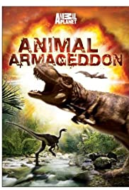 Animal Armageddon Poster - TV Show Forum, Cast, Reviews