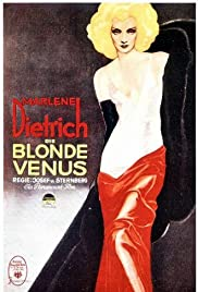 Blonde Venus (1932) Poster - Movie Forum, Cast, Reviews