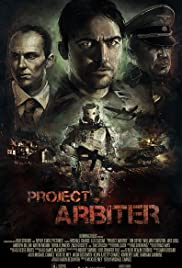 Project Arbiter (2013) Poster - Movie Forum, Cast, Reviews