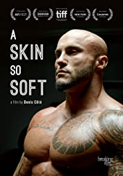 A Skin So Soft (2018) poster