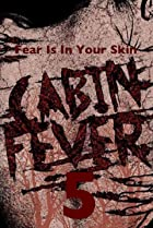 Image of Cabin Fever 5