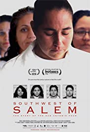 Southwest of Salem: The Story of the San Antonio Four (2016) Poster - Movie Forum, Cast, Reviews