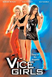 Vice Girls (1997) Poster - Movie Forum, Cast, Reviews