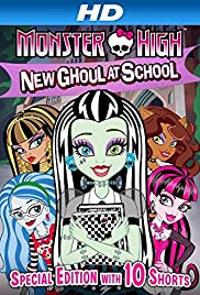 Monster High: New Ghoul at School (2010) Poster - Movie Forum, Cast, Reviews