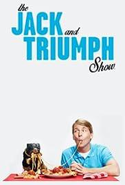 The Jack and Triumph Show Poster - TV Show Forum, Cast, Reviews