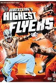 Wrestling's Highest Flyers Poster