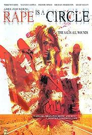 Rape Is a Circle(2006) Poster - Movie Forum, Cast, Reviews
